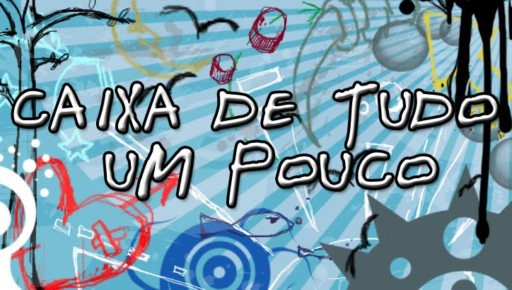 CAIXA DE TUDO UM POUCO