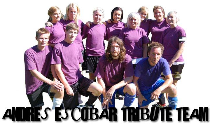 Andres Escobar Tribute Team