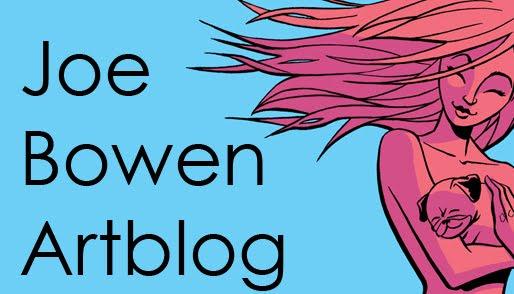 Joe Bowen's Artblog