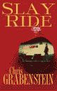'Slay Ride, A Christopher Miller Holiday Thriller' by Chris Grabenstein hardcover edition front cover
