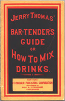 Jerry Thomas' Bar-Tender's Guide, or How to Mix Drinks 1862 edition front cover
