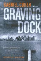The Graving Dock by Gabriel Cohen front cover