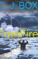 'Free Fire' by C. J. Box front cover