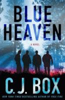'Blue Heaven' by C. J. Box front cover