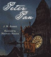 Peter Pan by J. M. Barrie illustrated by Michael Hague front cover