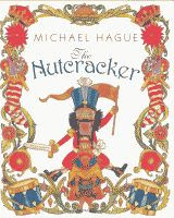 The Nutcracker adapted and illustrated by Michael Hague front cover