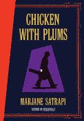 'Chicken with Plums' by Marjane Satrapi front cover