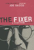 'The Fixer, A Story from Sarajevo by Joe Sacco front cover