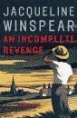 'An Incomplete Revenge' by Jacqueline Winspear US hardcover edition front cover