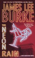 Neon Rain by James Lee Burke front cover