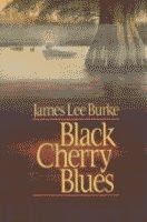 Black Cherry Blues by James Lee Burke front cover