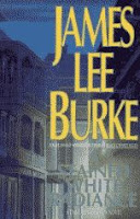 A Stained White Radiance by James Lee Burke front cover