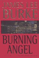 Burning Angel by James Lee Burke front cover