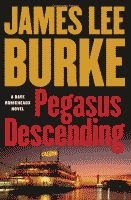 Pegasus Descending by James Lee Burke front cover