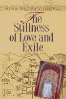 The Stillness of Love and Exile by Rosa Martha Villarreal front cover