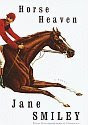 'Horse Heaven' by Jane Smiley hardcover front cover