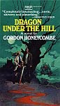 The front cover of 'Dragon Under The Hill' by Gordon Honeycombe.
