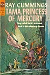 The front cover of 'Tama, Princess of Mercury by Ray Cummings cover art by Jerome Podwil.