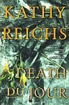 A color photo of the front cover of 'Death du Jour' by Kathy Reichs.