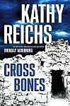 A color photo of the front cover of 'Cross Bones' by Kathy Reichs.