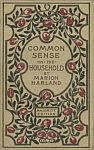 color photo of the front cover of an 1896 printing of the Majority Edition aka 21st anniversary edition of Common Sense in the Household by Marion Harland aka Mary Virginia Terhune