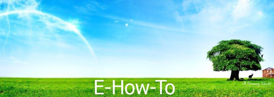 e-how-to