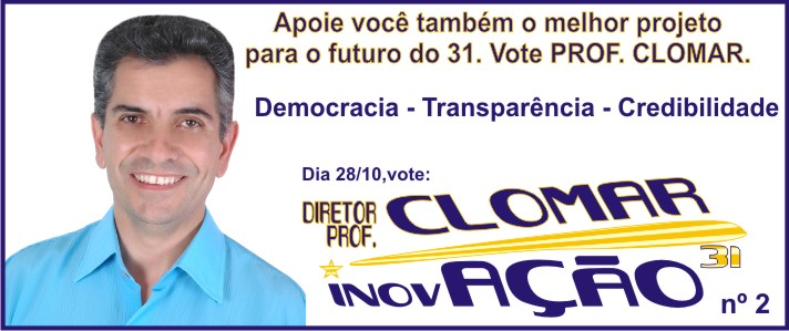 PROF.  CLOMAR - DIRETOR DO 31