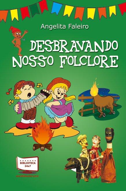 DESBRAVANDO NOSSO FOLCLORE