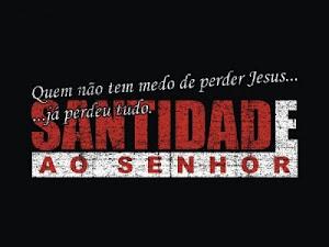 2011 O ano da Santidade ao Senhor...