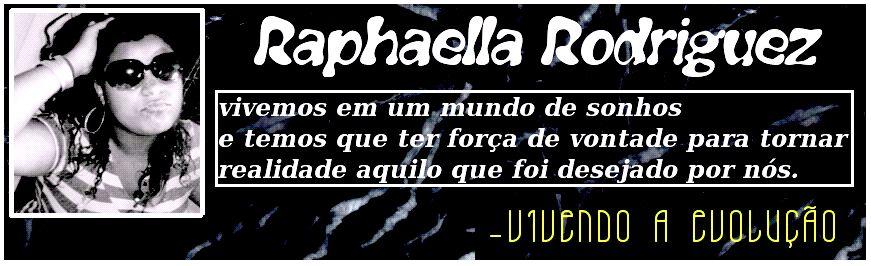 . Vivendo a evoluçao - Raphaela Rodriguez