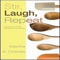 Stir, Laugh, Repeat.