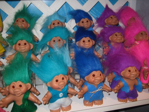 1990s Troll Dolls The troll dolls didn't