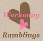 Link to Workaday Ramblings
