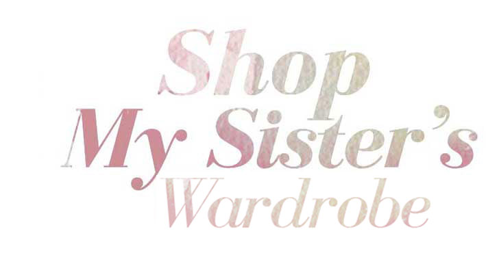 Shop-My Sister's Wardrobe
