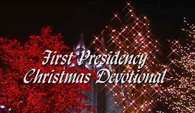 Devocional de Navidad de la Primera Presidencia 2010