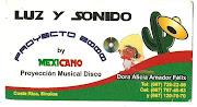 SONIDOS PROYECTO 2000  Y  MEXICANO