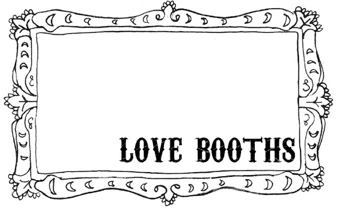 love booths.