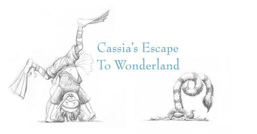 Cassia's Escape To Wonderland