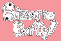 Link <i>Bizarre Party!</i> to your page! :)