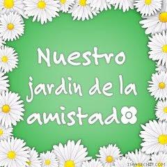 JARDIN DE LA AMISTAD