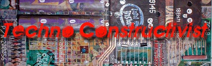 Techno Constructivist