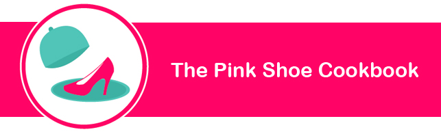 THE PINK SHOE COOKBOOK