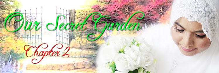 Our Secret Garden (Chapter 2)