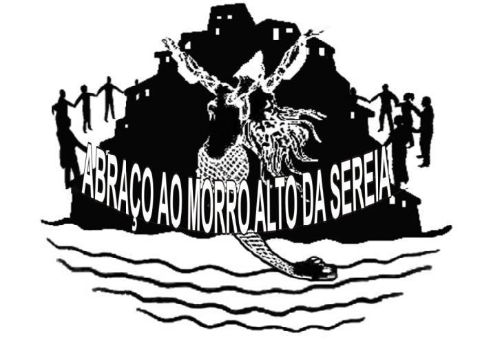 ABRAÇO NO MORRO ALTO DA SEREIA