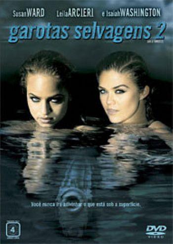 Filme Garotas Selvagens 2   Dublado