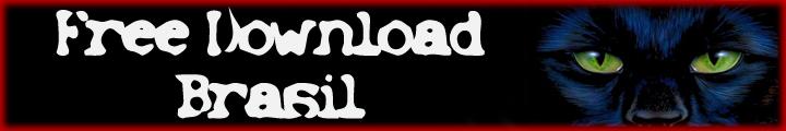 Free Download Brasil !!! Aqui vc encontra de tudo e muito bem organizado !!