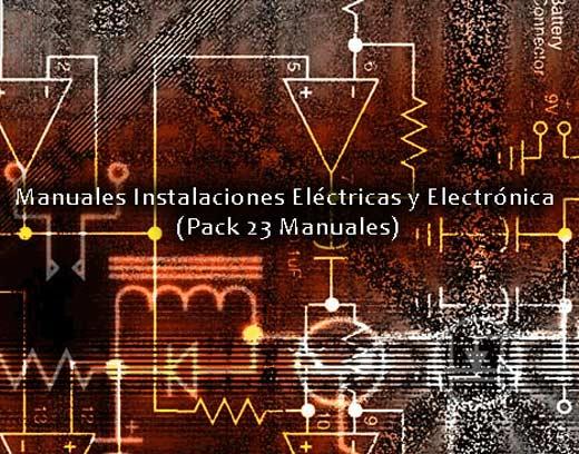Manuales Instalaciones Eléctricas y Electrónica (Pack)