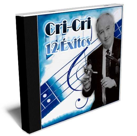 Cri-Cri, 12 éxitos