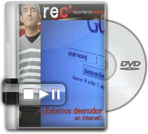 REC Reporteros: ¿Estamos Desnudos en Internet? (Documental) (Español) (2010)