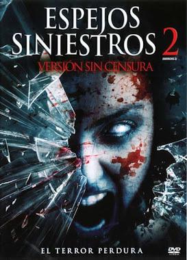 Espejos Siniestros 2 Español Latino DVDRip Descarga 1 Link